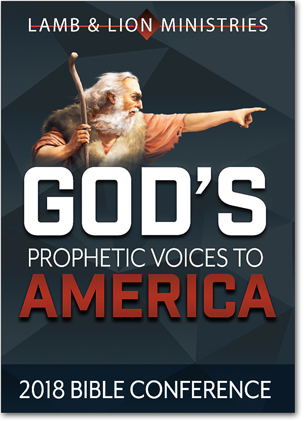 God's Prophetic Voices to America 2018 Bible Conference