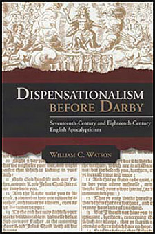 Dispensationalism Before Darby