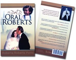 My Dad, Oral Roberts