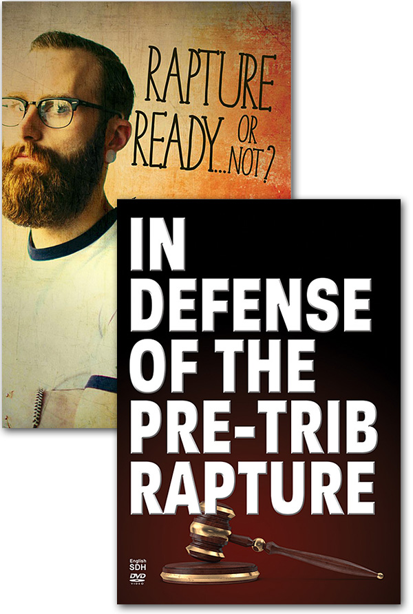 Offer 742 - Rapture Ready…Or Not? Book + In Defense of the Pre-Trib Rapture DVD