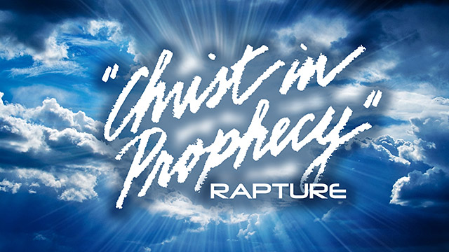 Rapture Bible Prophecy Lamb And Lion Ministries