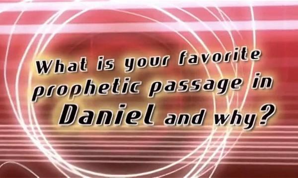 Daniel, Part 4 - Favorite Passages