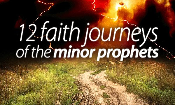 Meeting the Minor Prophets | Prophetic Voices