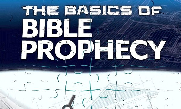 The Basics of Bible Prophecy