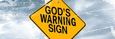 God's Warning Sign