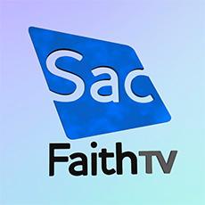 Sac Faith TV