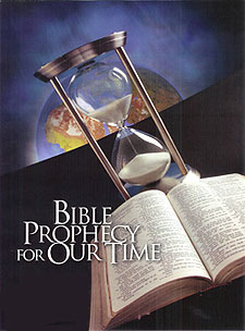 Bible Prophecy For Our Time