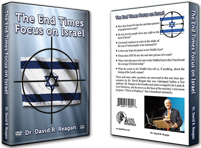 The End Times Focus on Israel