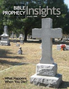 Bible Prophecy Insights Magazine Jan/Feb 2009