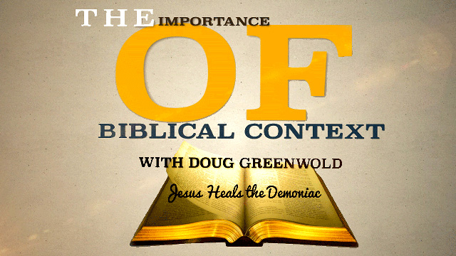 Doug Greenwold on the Demoniac