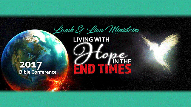 Living With Hope in the End Times Conference