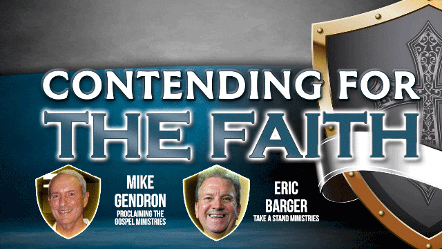 Gendron and Barger on Defending the Bible and the Church