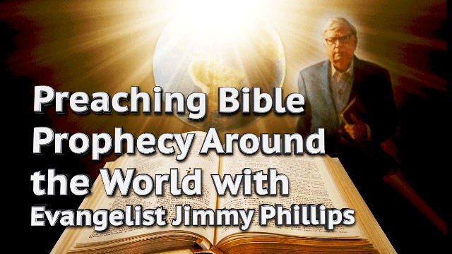 Jimmy Phillips on Preaching Bible Prophecy