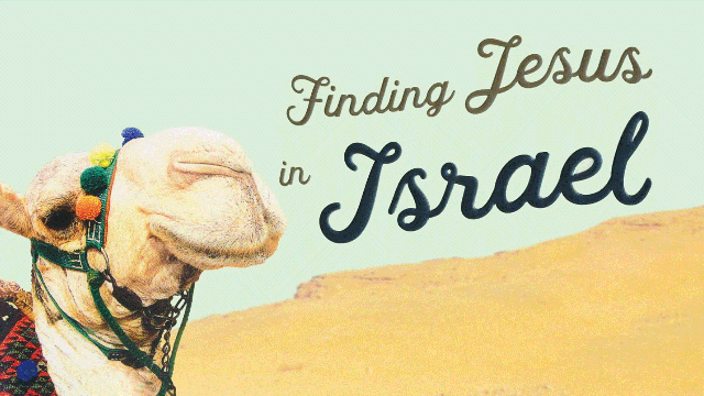Buck Storm's Book Finding Jesus in Israel