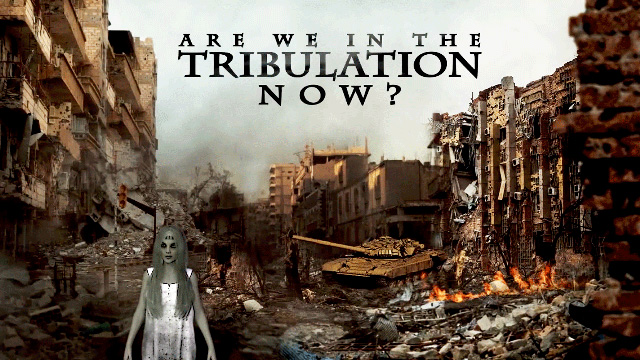 Are We in the Tribulation?