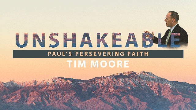 Paul's Persevering Faith with Tim Moore