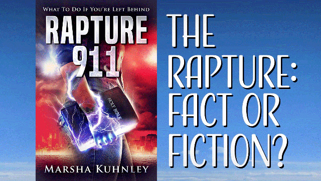 The Rapture with Marsha Kuhnley