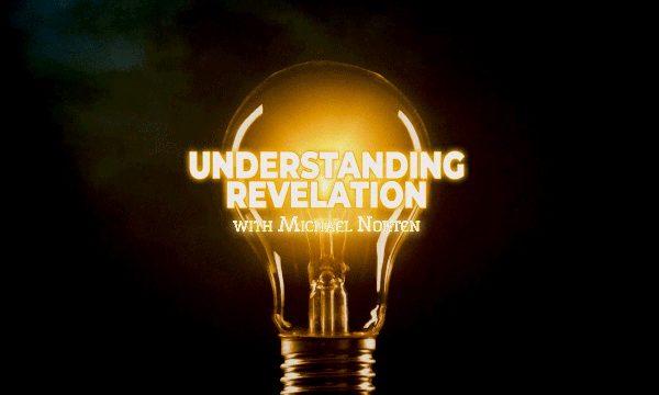 Understanding Revelation with Michael Norten