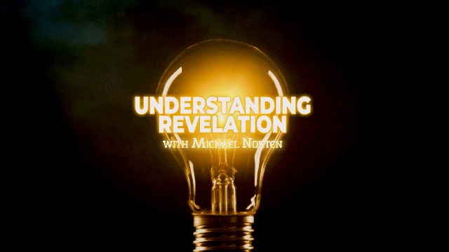 Understanding Revelation with Michael Norten