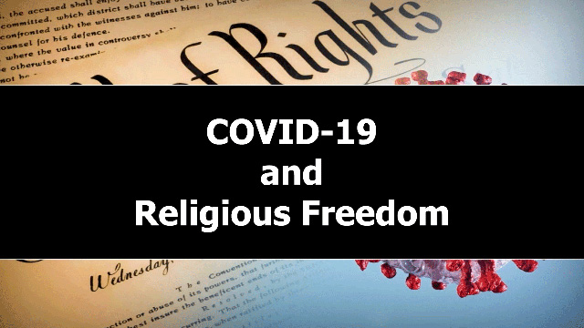 COVID-19 and Religious Freedom