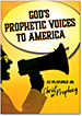 God's Prophetic Voices to America DVD