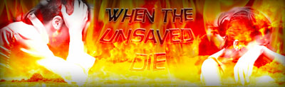 When the Unsaved Die